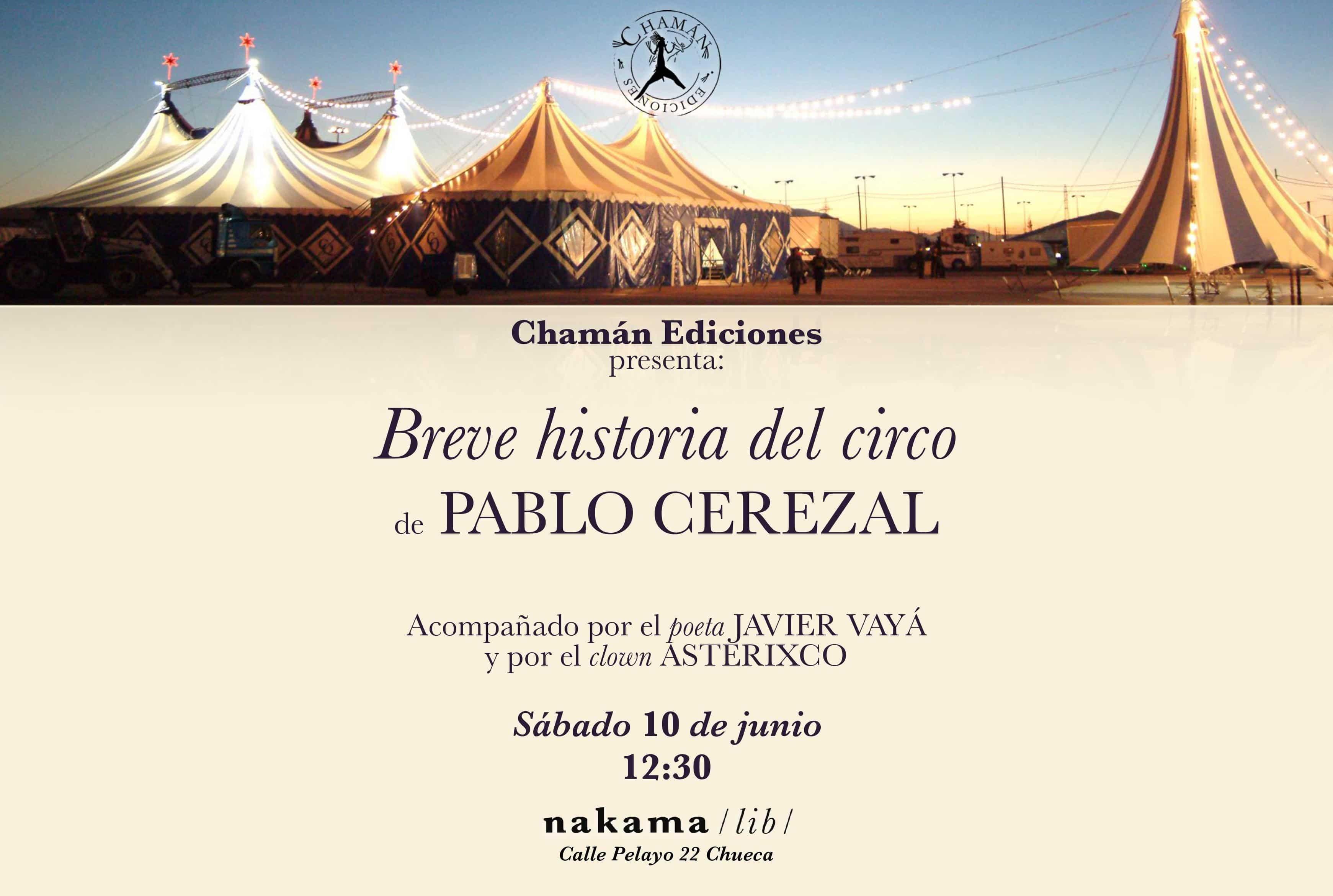 Invitación a la presentación del libro de Pablo Cerezal de Chamán Ediciones en nakama lib