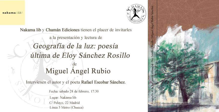 """InvitaciónNakamaM.A Rubio """"Geografía de la luz"""" Chamán Ediciones, Albacete, 2017"""