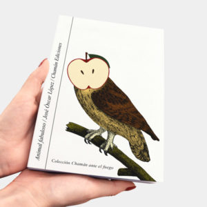 Animal fabuloso, José Óscar López (Chamán Ediciones, Albacete, 2018)