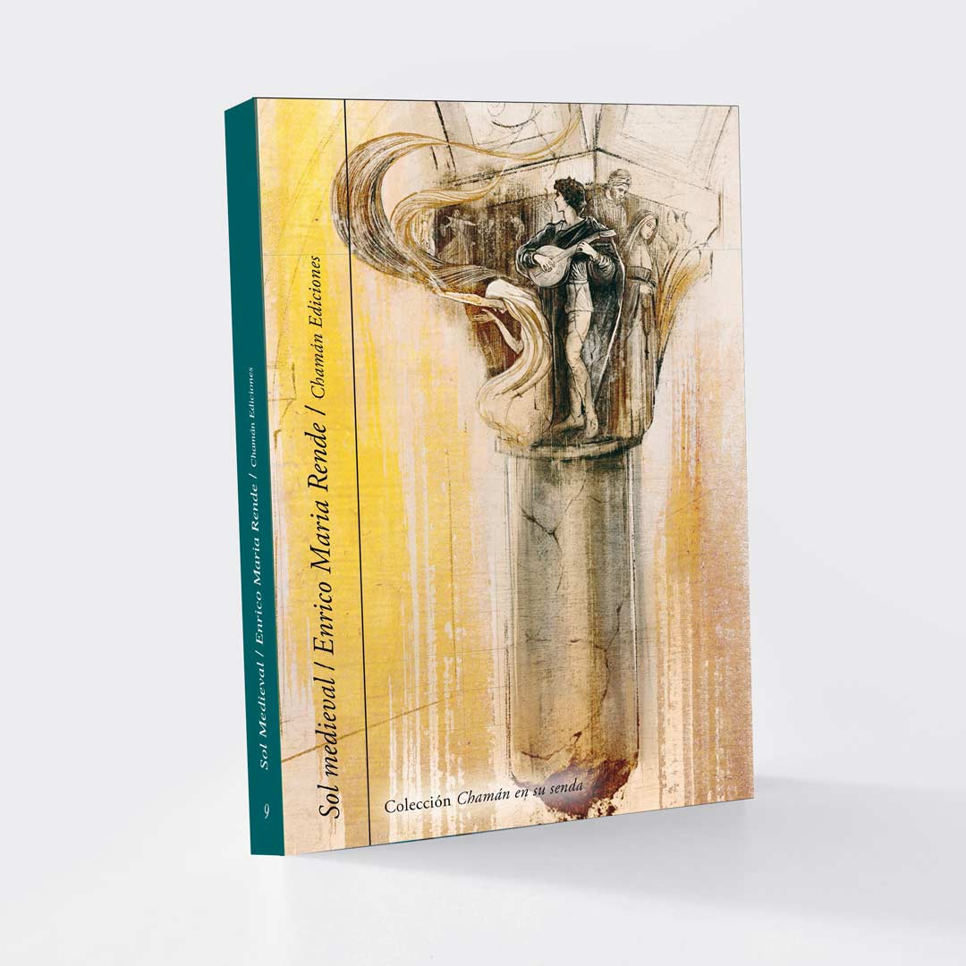 Sol Medieval - Enrico Maria Rende (Chamán Ediciones, Albacete, 2019)