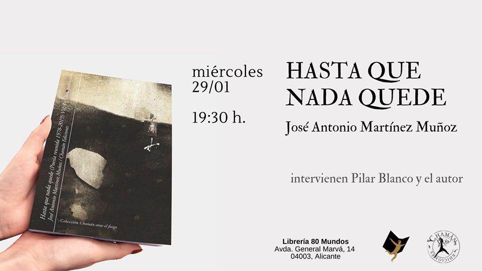 """Presentación de """"Hasta que nada quede"""" en Alicante"""